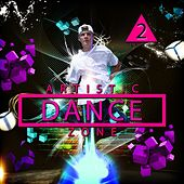Play & Download Artistic Dance Zone 2 by Various Artists | Napster