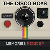 Play & Download Memories (Remix EP) by The Disco Boys | Napster