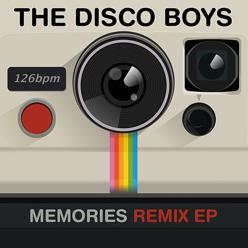 Memories (Remix EP) von The Disco Boys