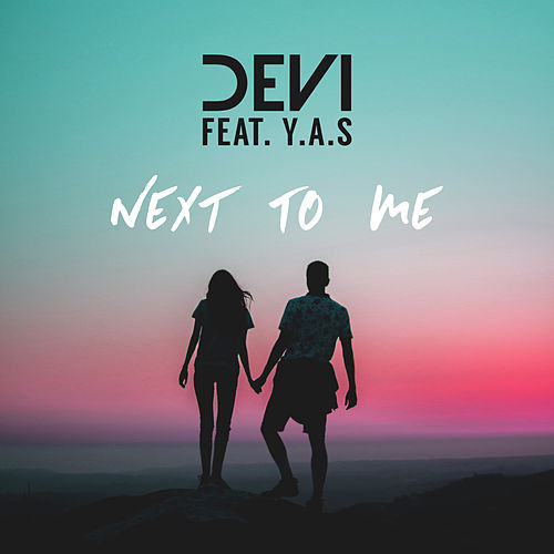 Play & Download Next to Me by Devi   Napster