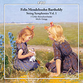 Mendelssohn: String Symphonies, Vol. 1 by Various Artists