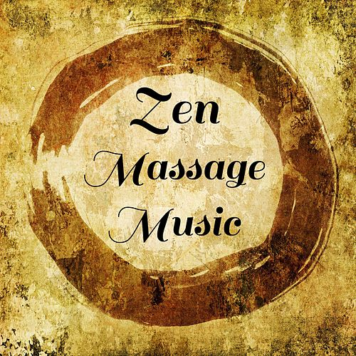 Zen Massage Music by Massage Music