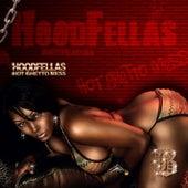 Hot Ghetto Mess by Hood Fellas