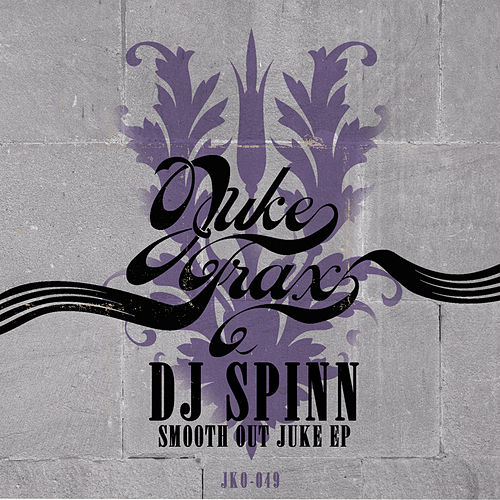 Play & Download Smooth out Juke by DJ Spinn | Napster