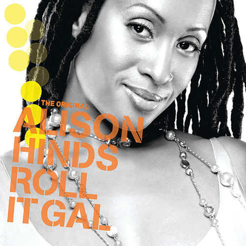 Roll It Gal by Alison Hinds