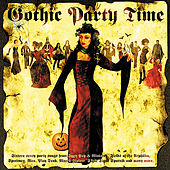 Play & Download Gothic Party Time by Various Artists | Napster