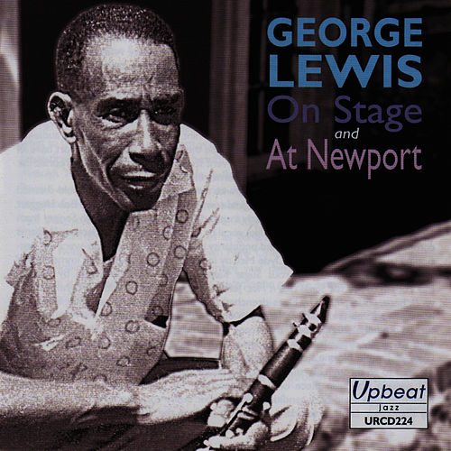 Play & Download On Stage and At Newport by George Lewis | Napster