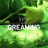 Dreaming (Spa Series) by Global Journey