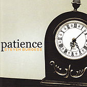Play & Download Patience by Steven Burgess | Napster