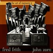 Play & Download The Art of Memory II by Fred Frith | Napster
