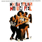 Play & Download No Et Tallis Ni Un Pel by Banda Sonora | Napster