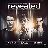 The Sound of Revealed 2016 von Various Artists