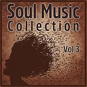 Soul Music Collection, Vol. 3 von Various Artists