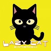 Play & Download Lazy Cat by Syntheticsax | Napster