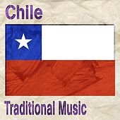 Play & Download Chile (Traditional Music) by Various Artists | Napster
