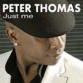 Play & Download Just me by Peter Thomas | Napster