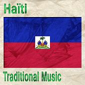 Play & Download Haiti (Traditional Music) by Various Artists | Napster