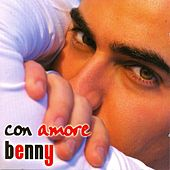 Play & Download Con Amore by Benny | Napster