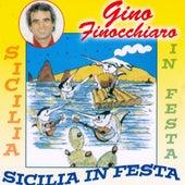 Play & Download Sicilia In Festa by Gino Finocchiaro | Napster