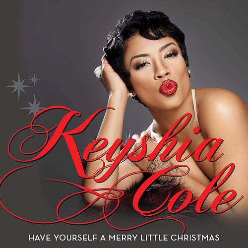 Play & Download Have Yourself A Merry Little Christmas by Keyshia Cole | Napster