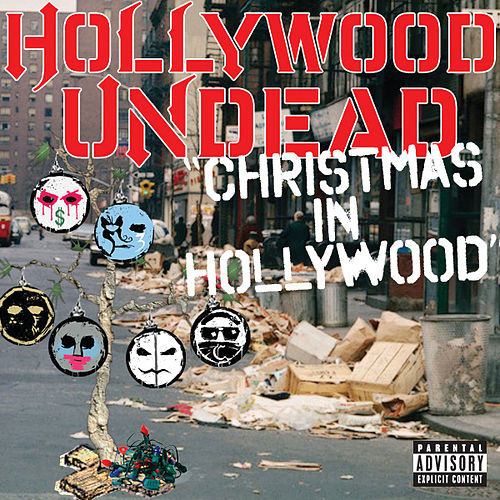 Christmas In Hollywood by Hollywood Undead