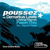 Play & Download Passin Thru (Inc. Atjazz Mixes) by Poussez | Napster