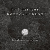 Play & Download Kwintessens by Dodecahedron   Napster