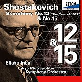 Play & Download Shostakovich: Symphony No. 12 ''The Year of 1917'' & No. 15 by Tokyo Metropolitan Symphony Orchestra | Napster