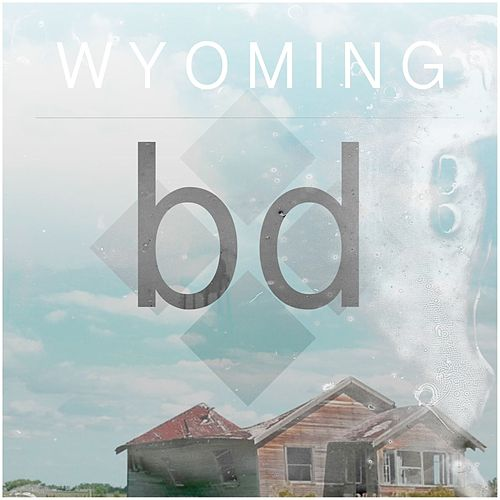 Play & Download Wyoming by Besides Daniel | Napster