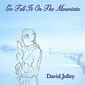 Play & Download Go Tell It On the Mountain by David Jolley | Napster