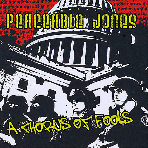 Play & Download A Chorus of Fools by Peaceable Jones | Napster