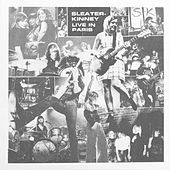 What's Mine Is Yours (Live) von Sleater-Kinney