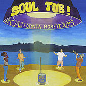 Play & Download Soul Tub! by The California Honeydrops | Napster