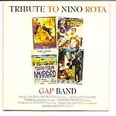 Play & Download Tribute to Nino Rota by The Gap Band | Napster