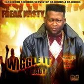 Wiggle It Baby by Freak Nasty