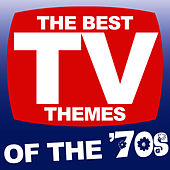 Play & Download The Best TV Themes Of The '70s by The TV Theme Players | Napster