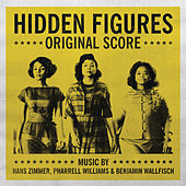 Play & Download Hidden Figures - Original Score by Benjamin Wallfisch | Napster