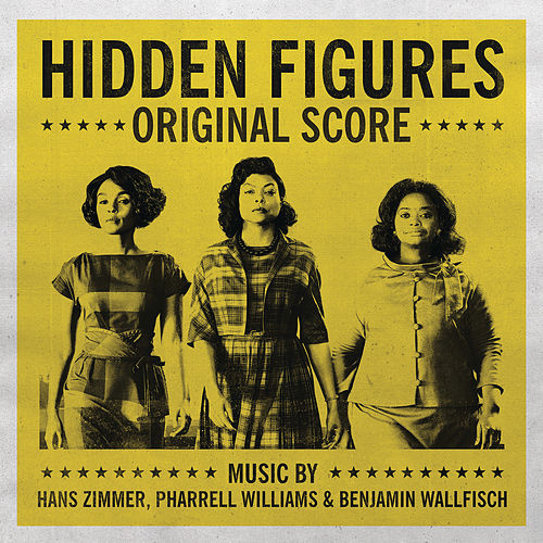 Hidden Figures - Original Score by Benjamin Wallfisch