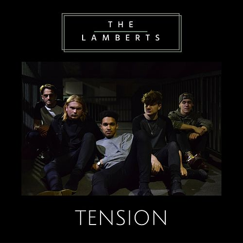 Play & Download Tension by The Lamberts | Napster