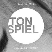 Best of TONSPIEL 2016 - compiled by HEYHEY von Various Artists