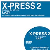 Play & Download Lazy - 2008 by X-Press 2 | Napster
