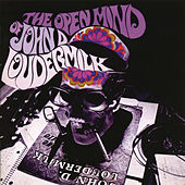 Play & Download The Open Mind Of John D. Loudermilk by John D. Loudermilk | Napster
