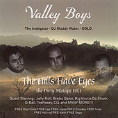 Play & Download The Hills Have Eyes Vol.1 by Valley Boys | Napster