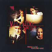Play & Download Putting in the Peacetime Hours by Valentine Smith | Napster