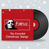 Play & Download The Essential Christmas Songs (Live) by Fairuz | Napster