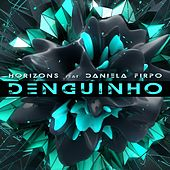 Play & Download Denguinho by Horizons | Napster