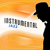 Instrumental Jazz – Mellow Jazz, Pure Piano Jazz Collection, Easy Listening, Jazz Lounge by Relaxing Instrumental Jazz Ensemble