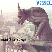 Play & Download Dead Sea Songs by Vessel | Napster