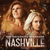 The Wayfaring Stranger by Nashville Cast