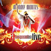 Afueguember Live by Manny Montes